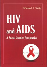 HIV/AIDS: A Social Justice Perspective